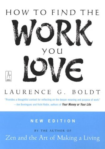 How to Find the Work You Love 9780142196298