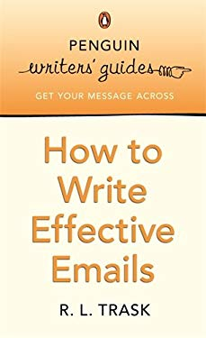 How to Write More Effective Emails 9780141017198
