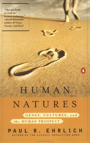 Human Natures: Genes, Cultures, and the Human Prospect 9780142000533
