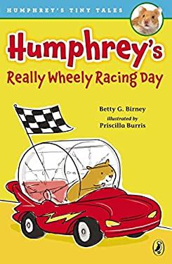 Humphrey's Really Wheely Racing Day (Humphrey's Tiny Tales)