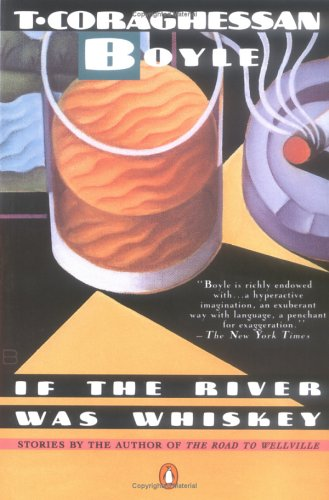 If the River Was Whiskey: Stories