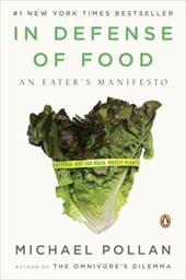 In Defense of Food: An Eater's Manifesto 436412