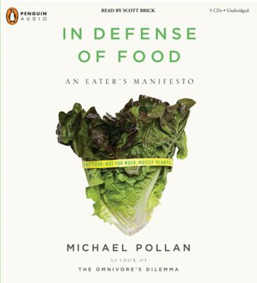 In Defense of Food: An Eater's Manifesto 9780143142744