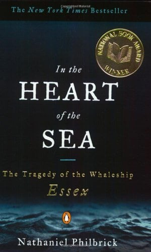 In the Heart of the Sea: The Tragedy of the Whaleship Essex 9780141001821