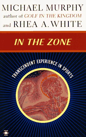 In the Zone: Transcendent Experience in Sports 9780140194920