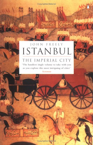 Istanbul: The Imperial City 9780140244618