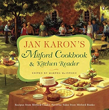 Jan Karon's Mitford Cookbook & Kitchen Reader: Recipes from Mitford Cooks, Favorite Tales from Mitford Books 9780143118176