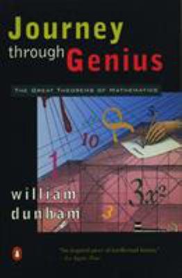 Journey Through Genius: The Great Theorems of Mathematics 9780140147391