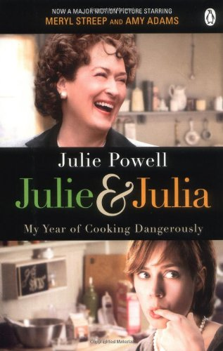 Julie & Julia: My Year of Cooking Dangerously 9780141043982