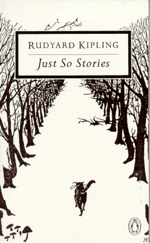 Just-So Stories: For Little Children 9780140183511