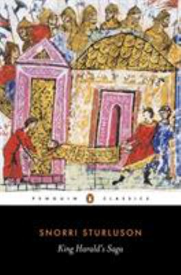 King Harald's Saga: Harald Hardradi of Norway: From Snorri Sturluson's Heimskringla 9780140441833