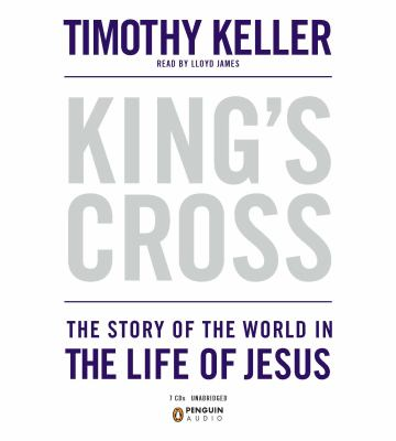 King's Cross: The Story of the World in the Life of Jesus 9780142428764