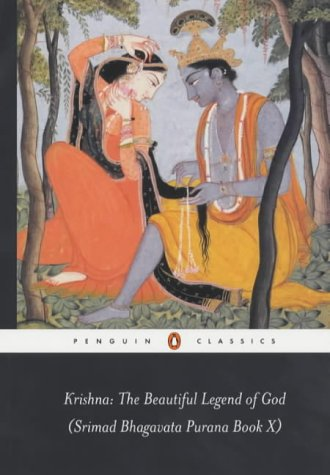 Krishna: The Beautiful Legend of God: (Srimad Bhagavata Purana Book X) 9780140447996