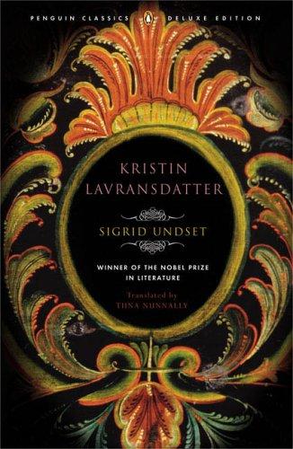 Kristin Lavransdatter : (Penguin Classics Deluxe Edition)