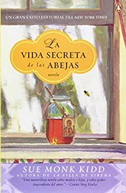 La Vida Secreta de Las Abejas 9780143035794