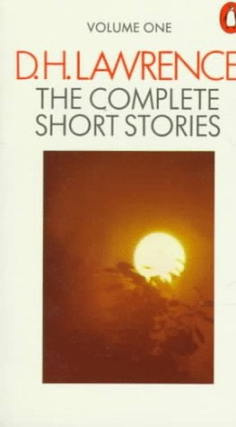Lawrence, the Complete Short Stories of D. H.: Volume 1