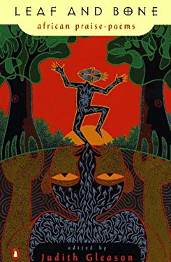Leaf and Bone: African Praise-Poems 9780140587227