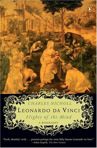 Leonardo Da Vinci: Flights of the Mind 9780143036128