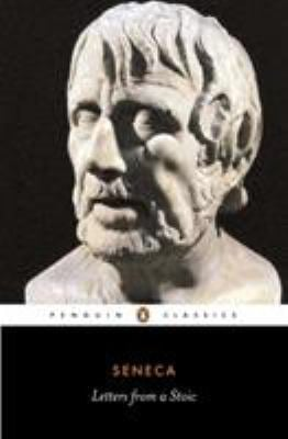 Letters from a Stoic: Epistulae Morales Ad Lucilium 9780140442106