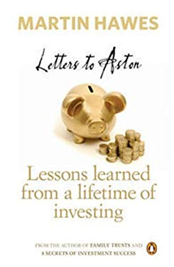 Letters to Aston: Lessons Learned from a Lifetime of Investing 9780143202585