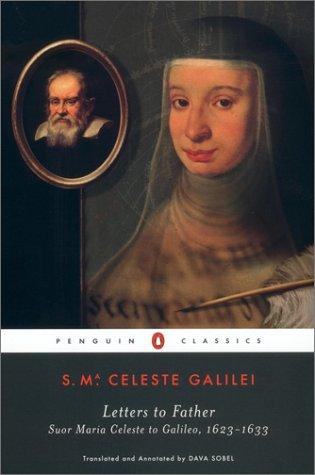 Letters to Father: Suor Maria Celeste to Galileo, 1623-1633 9780142437155