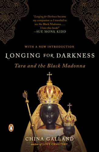 Longing for Darkness : Tara and the Black Madonna