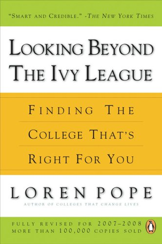 Looking Beyond the Ivy League: Finding the College That's Right for You 9780143112822