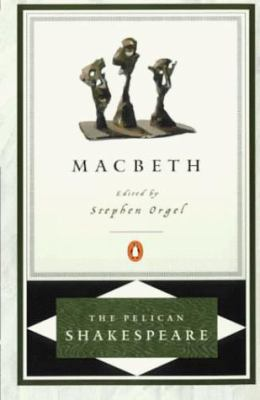 Macbeth Pel - Shakespeare, William / Orgel, Stephen / Braunmuller, A. R.