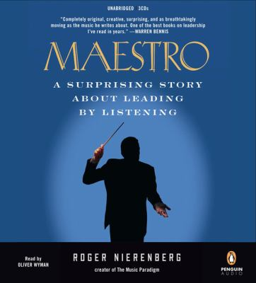 Maestro: A Surprising Story about Leading by Listening 9780143145257