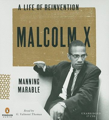 Malcolm X: A Life of Reinvention 9780142428443