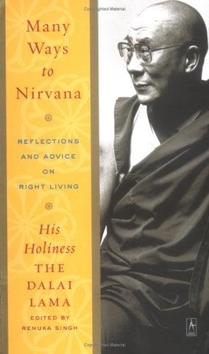 Many Ways to Nirvana: Reflections and Advice on Right Living 9780142196373