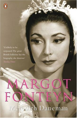 Margot Fonteyn: A Life 9780140165302