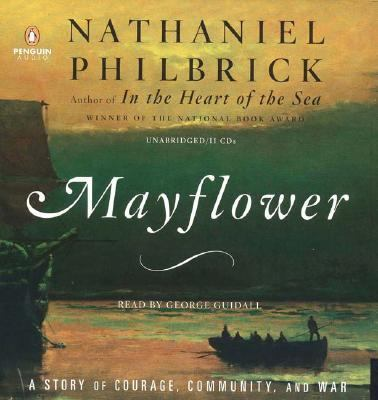 Mayflower: A Story of Courage, Community, and War 9780143058755