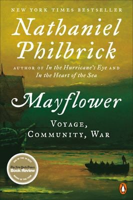 Mayflower: A Story of Courage, Community, and War 9780143111979