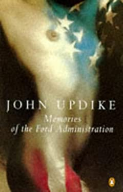 Memories of the Ford Administration 9780140178586