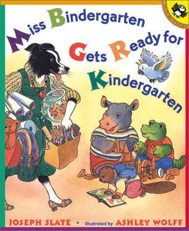 Miss Bindergarten Gets Ready for Kindergarten 9780140562736