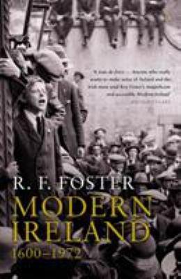Modern Ireland: 1600-1972 9780140132502