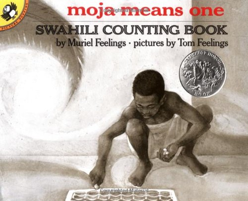 Moja Means One: Swahili Counting Book 9780140546620