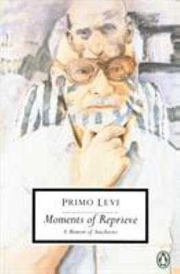 Moments of Reprieve: A Memoir of Auschwitz 9780140188950