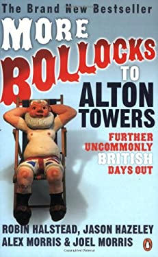 More Bollocks to Alton Towers: Far from the Sodding Crowd 9780141027852