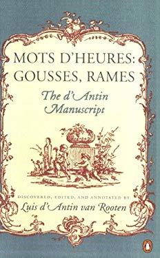 Mots D'Heures: Gousses, Rames: The D'Antin Manuscript 9780140057300