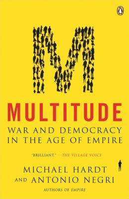Multitude: War and Democracy in the Age of Empire 9780143035596
