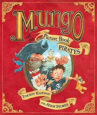 Mungo and the Picture Book Pirates 9780140569742