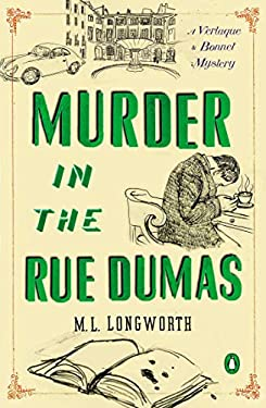Murder in the Rue Dumas: A Verlaque and Bonnet Provencal Mystery 9780143121541