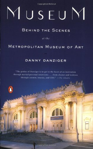 Museum: Behind the Scenes at the Metropolitan Museum of Art 9780143114260