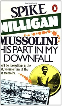 Mussolini: His Part in My Downfall 9780140051964