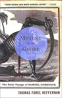 Mutiny on the Globe: The Fatal Voyage of Samuel Comstock 9780142002919