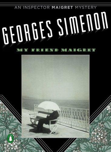 My Friend Maigret 9780143112846