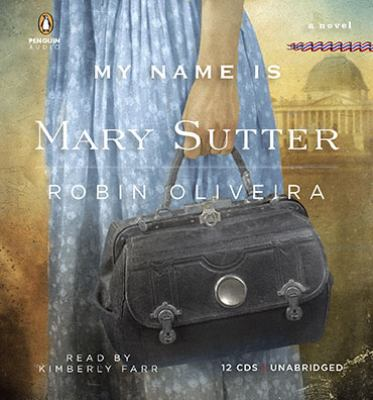 My Name Is Mary Sutter 9780142428139