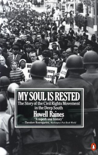 My Soul Is Rested: Movement Days in the Deep South Remembered 9780140067538